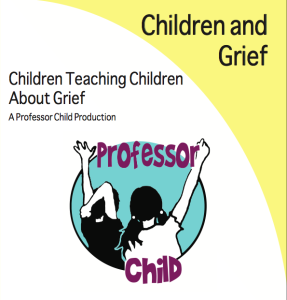 Children and Grief Film
