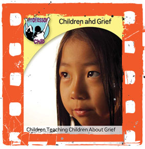 CHILDREN & GRIEF FILM SERIES